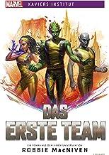 Marvel | Xaviers Institut: Das erste Team (German Edition)