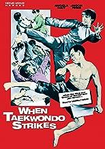 When Taekwondo Strikes
