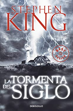 La tormenta del siglo / Storm of the Century (Best Seller) (Spanish Edition)
