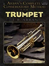Arban`s Complete Conservatory Method for Trumpet (Dover Books on Music)