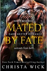 Mated by Fate (Hunted Mates Book 1) Kindle Edition