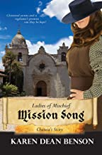 Mission Song: Chenoa's Story (Ladies of Mischief Book 2)