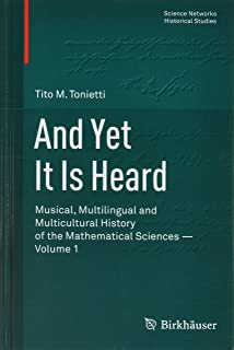 And yet it is heard: Musical, Multilingual and Polycultural History of Mathematics