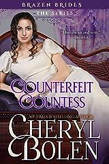 Counterfeit Countess: Brazen Brides, Book 1 Kindle Edition