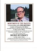 Mortimer of the Bailey: a conversation with John Mortimer, creator of