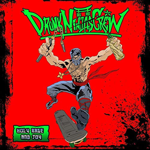 Holy Rage and Joy by Drunk Ninjas Crew on Amazon Music - Amazon com