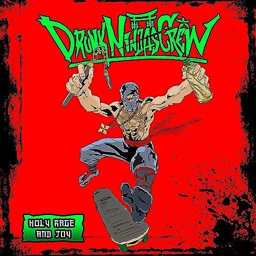 Holy Rage and Joy by Drunk Ninjas Crew on Amazon Music - Amazon com