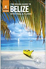 The Rough Guide to Belize  (Travel Guide eBook) Kindle Edition