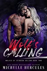 Wolf's Calling (Wolves of Crimson Hollow Book 2) Kindle Edition