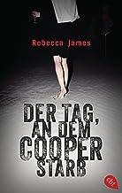 Der Tag, an dem Cooper starb (German Edition)