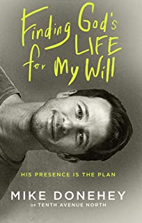 Finding God's Life for My Will: His Presence Is the Plan