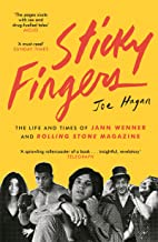 Sticky Fingers: The Life and Times of Jann Wenner and Rolling Stone Magazine (English Edition)