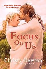 Focus On Us (Wood Violet Romance Book 2) Kindle Edition