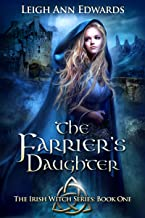 The Farrier's Daughter (The Irish Witch Series Book 1) (English Edition)
