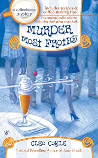 Murder Most Frothy (Coffeehouse Mysteries, No. 4) (A Coffeehouse Mystery)