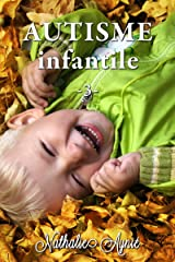 Autisme Infantile (3) (Autisme Infantile (Archives)) Format Kindle