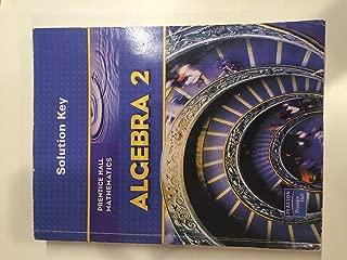 Prentice Hall Mathematics: Algebra 2, Solution Key