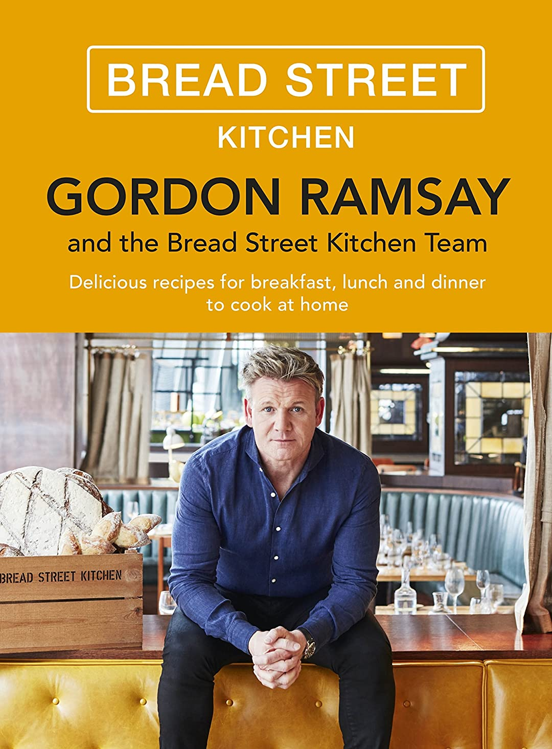 ジャンルオフセット思われるGordon Ramsay Bread Street Kitchen: Delicious recipes for breakfast, lunch and dinner to cook at home (English Edition)