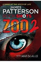 Zoo 2: BookShots (Zoo Series) Kindle Edition