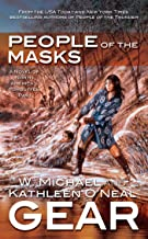 People of the Masks: A Novel of North America's Forgotten Past