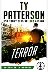 Terror: A Covert-Ops Suspense Action Novel (Zeb Carter Thrillers Book 4) Kindle Edition