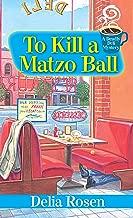 To Kill a Matzo Ball:: A Deadly Deli Mystery