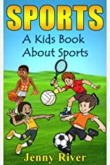 Sports! A Kids Book About Sports - Learn About Hockey, Baseball, Football, Golf and More Kindle Edition