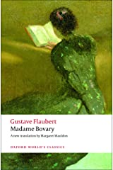 Madame Bovary: Provincial Manners (Oxford World's Classics) Kindle Edition
