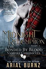 Midnight Redemption: Vampire Romance Series for Adults (Bonded by Blood Vampire Chronicles Book 6) Kindle Edition