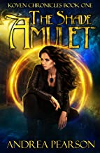 The Shade Amulet (Koven Chronicles Book 1)