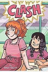 Clash (A Click Graphic Novel) Kindle Edition