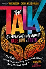 The Talk: Conversations about Race, Love & Truth Kindle Edition