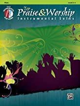 Top Praise & Worship Instrumental Solos: Flute (Book & CD) (Instrumental Solo Series)