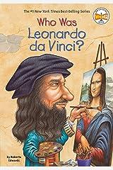Who Was Leonardo da Vinci? (Who Was?) Kindle Edition