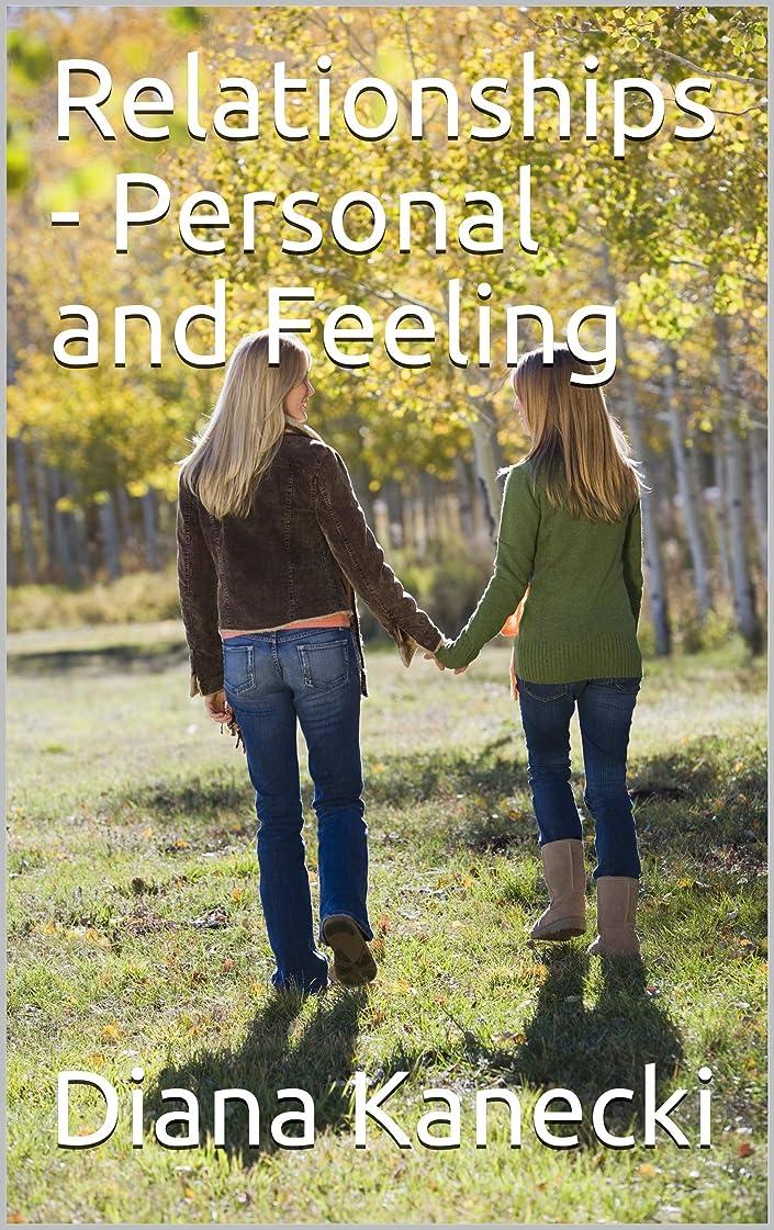 服を着るカトリック教徒飢えRelationships - Personal and Feeling (English Edition)