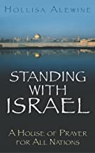 Standing With Israel: A House of Prayer for All Nations
