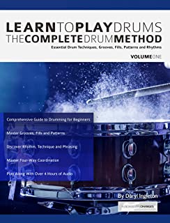 Learn to Play Drums: The Complete Drum Method Volume One