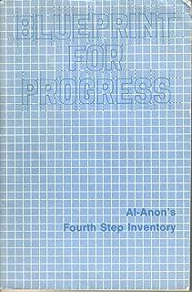 Blueprint for Progress: Al-Anon's Fourth-Step Inventory
