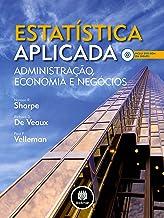 Estatística Aplicada: Administração, Economia e Negócios (Portuguese Edition)