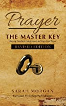 Prayer the Master Key (Revised Edition)