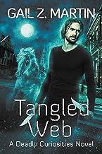 Tangled Web: A Deadly Curiosities Novel