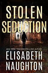 Stolen Seduction (Stolen Series Book 3) Kindle Edition