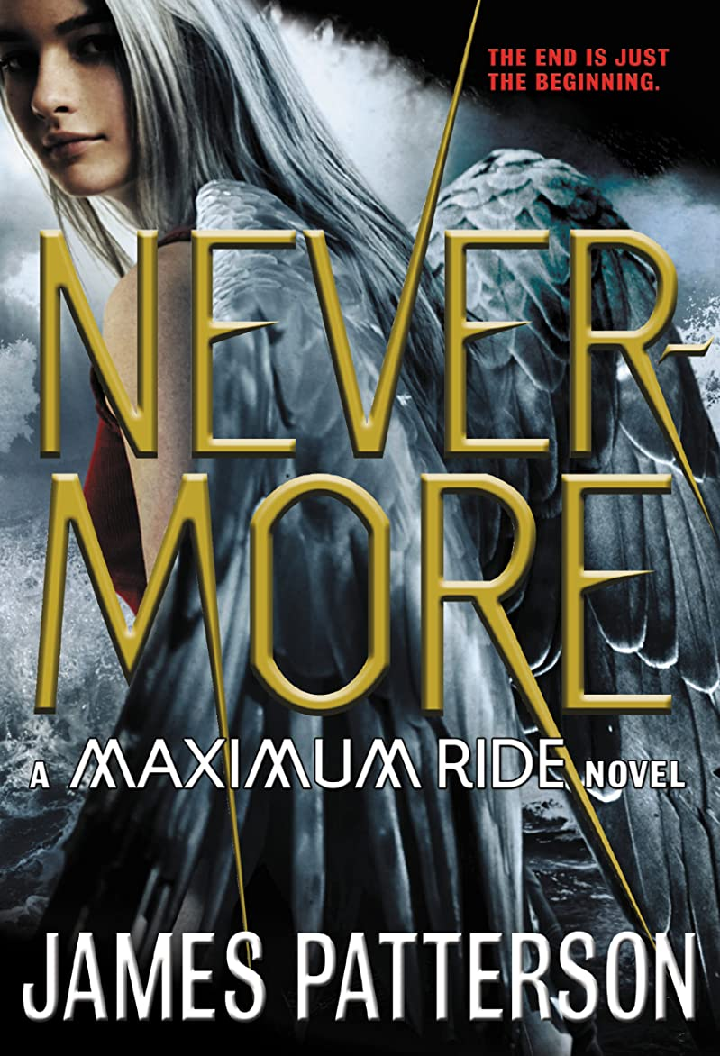 眠り難破船パイプNevermore: The Final Maximum Ride Adventure (English Edition)