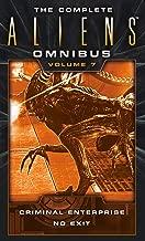 The Complete Aliens Omnibus: Volume Seven (Criminal Enterprise, No Exit)