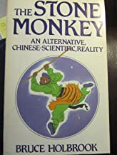 The Stone Monkey : An Alternative, Chinese-Scientific, Reality