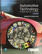 Automotive Technology: Principles, Diagnosis, and Service (Halderman Automotive Series)