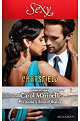 Princess's Secret Baby (The Chatsfield Book 11) Kindle Edition
