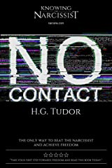 No Contact : How to Beat the Narcissist Kindle Edition