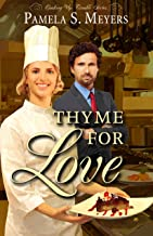Thyme for Love (Cooking Up Trouble Book 1)