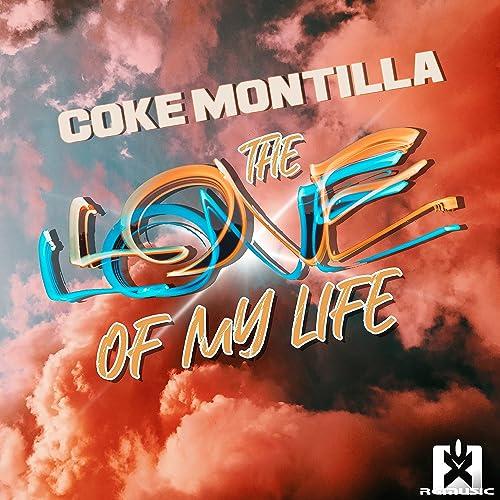 Coke Montilla - The Love Of My Life